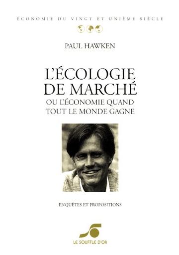 Ecologie de marché (L')
