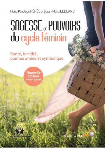 Sagesse et pouvoirs du cycle féminin