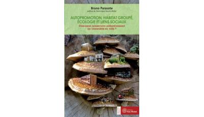 Autopromotion, habitat groupé, écologie et liens sociaux