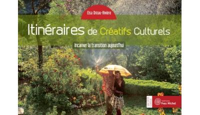Itinéraires de Créatifs Culturels par Elsa DRÉAU-RIVIÈRE