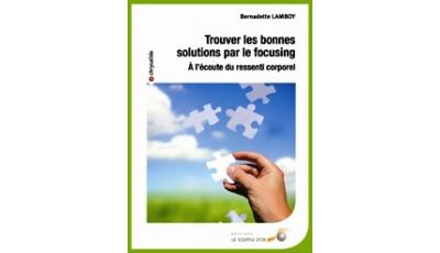 Trouver les bonnes solutions par le focusing