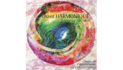 Chant harmonique par Catherine DARBORD