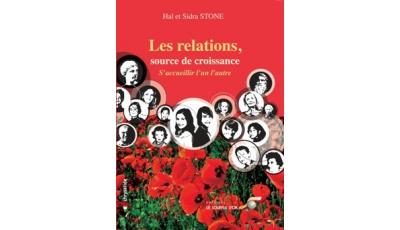 Relations, source de croissance (Les) par Hal et Sidra STONE