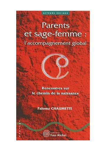 Parents et sage-femme : l'accompagnement global
