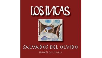 Salvados del olvido (Los Incas)