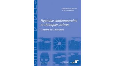 Hypnose contemporaine et thérapies brèves : le temps de la maturité