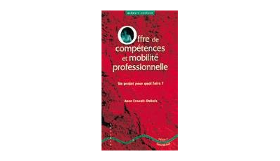 Offre de compétences et mobilité professionnelle