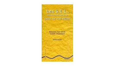 S.E.L., pour un vrai débat (Les)