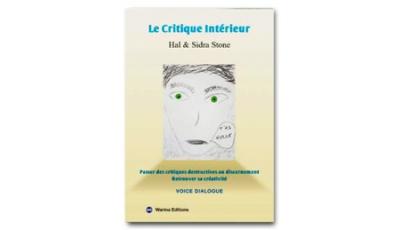 Critique intérieur (Le) par Hal et Sidra STONE