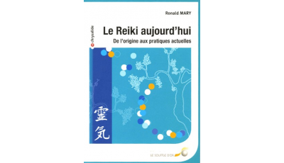 Reiki aujourd'hui (Le)