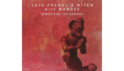 Songs for the Sangha par Deva PREMAL,  MITEN