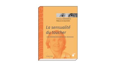 Sensualité du toucher (La) par Christian HIERONIMUS