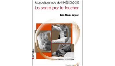 Manuel pratique de kinésiologie (Jean-Claude Guyard) par Jean-Claude GUYARD