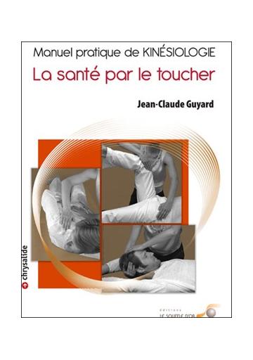 Manuel pratique de kinésiologie (Jean-Claude Guyard)