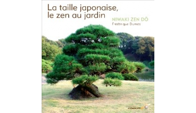 Taille japonaise, le zen au jardin (La)