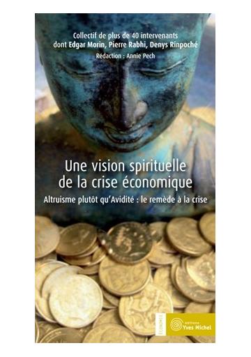 Une Vision spirituelle de la crise économique