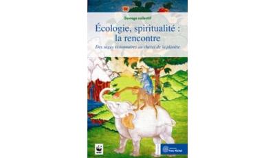 Ecologie, spiritualité : la rencontre par  OUVRAGE COLLECTIF, Christine KRISTOF