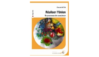 Réaliser l'Union