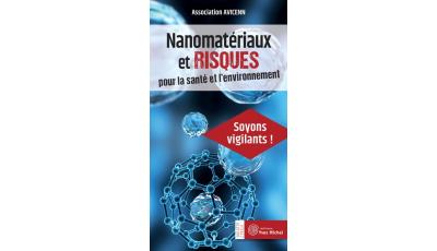Nanomatériaux et risques pour la santé et l'environnement