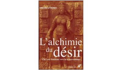 Alchimie du désir (L')