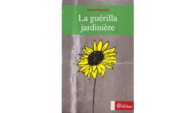 Guérilla jardinière (La) par Richard REYNOLDS