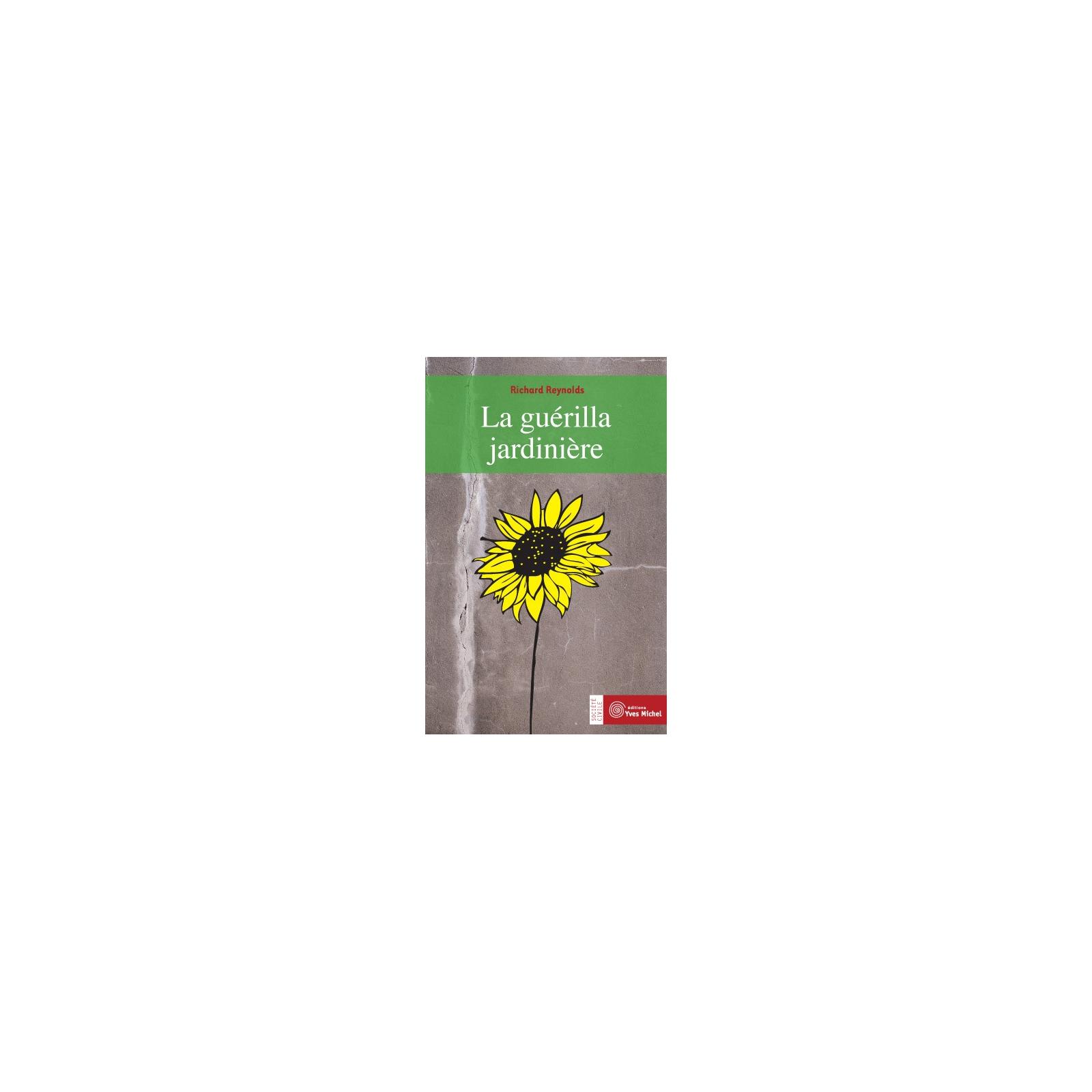 Guérilla jardinière (La)
