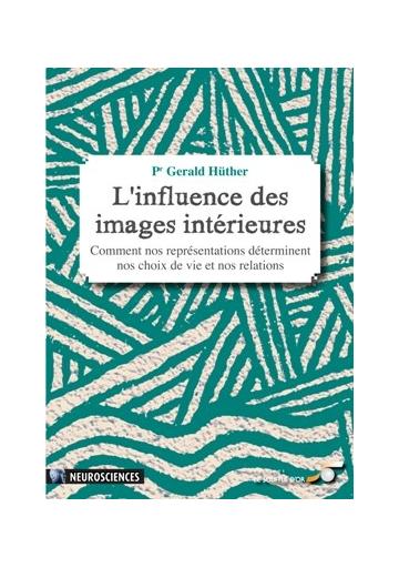 L'influence des images intérieures
