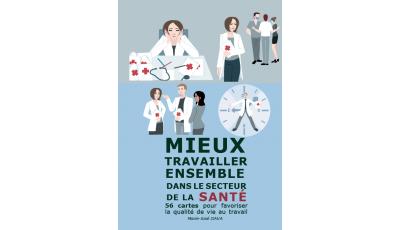 Mieux travailler ensemble dans le secteur de la santé par Marie-José  GAVA