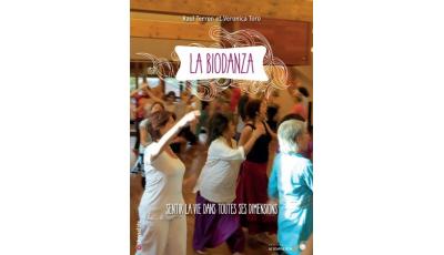 Biodanza : sentir la vie dans toutes ses dimensions (La)  par Raul TERREN, Veronica TORO