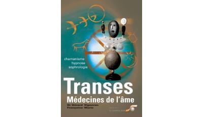 Transes, médecines de l'âme par Gérard  VIGNERON, Françoise MARIE