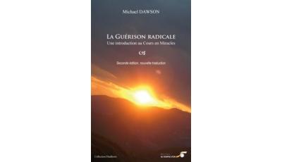 Guérison radicale (La) par Michael DAWSON