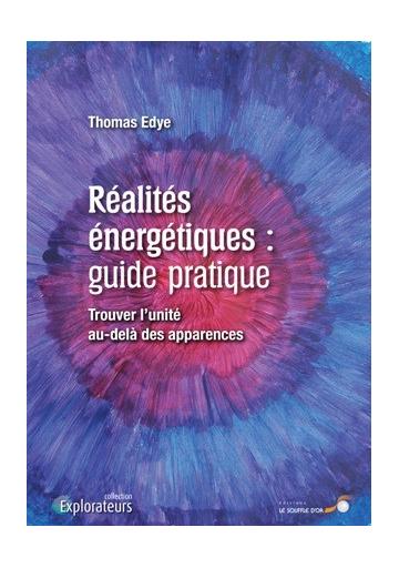 Réalités énergétiques : guide pratique