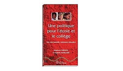 Politique pour l'école et le collège (Une)