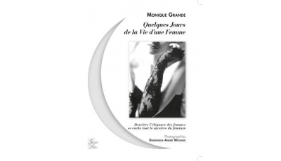 Quelques jours de la vie d'une femme  (Monique Grande)
