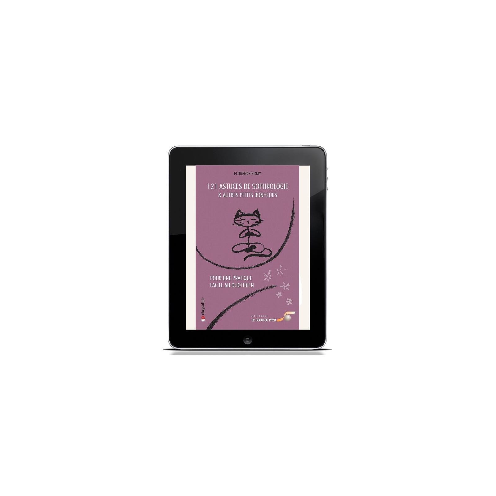 121 Astuces de sophrologie et autres petits bonheurs (ebook)
