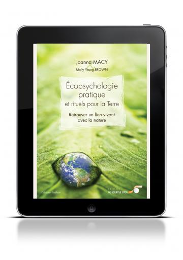 Ecopsychologie pratique et rituels pour la Terre (ebook)