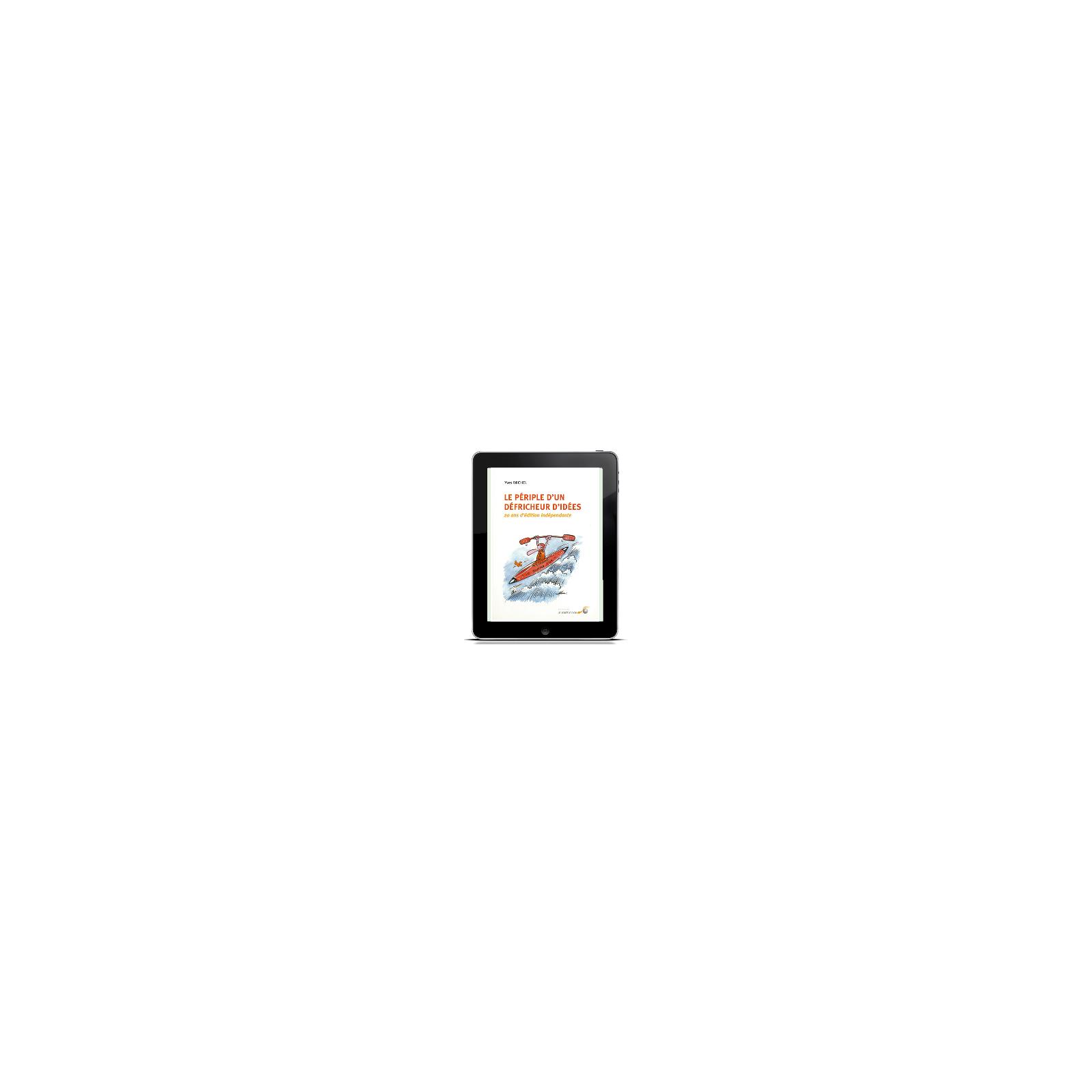Périple d'un défricheur d'idées (ebook)  GRATUIT !