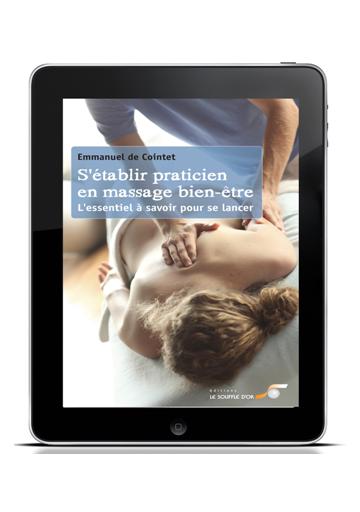 S'établir praticien en massage bien-être (ebook)