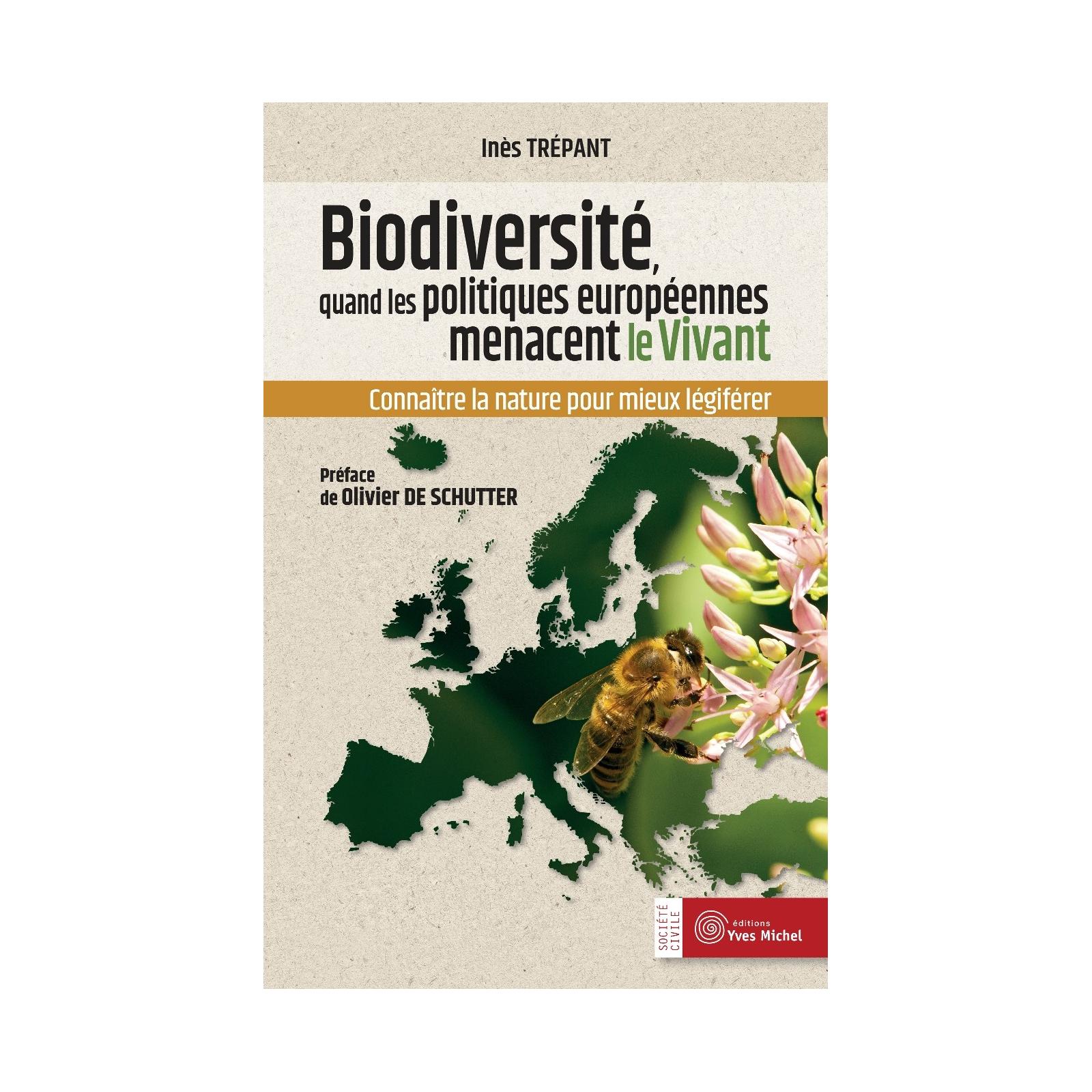 Biodiversité, quand les politiques européennes menacent le vivant
