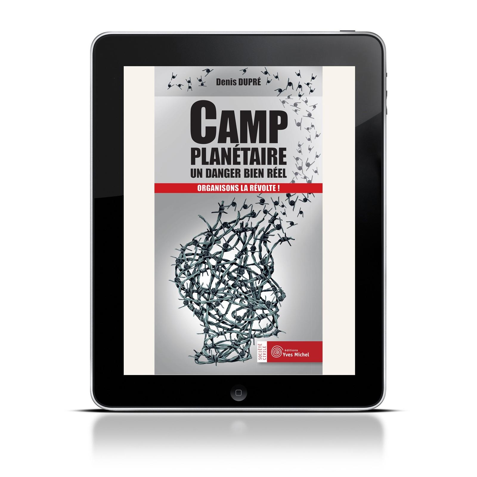 Camp planétaire : un danger bien réel (Ebook)