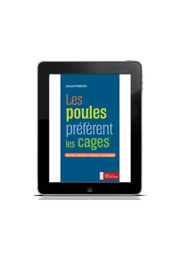 Les poules préfèrent les cages (Ebook)