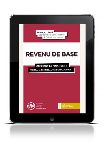 Revenu de base (Le) : comment le financer (Ebook)
