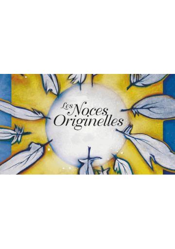 Les Noces Originelles