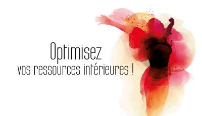 Optimisez vos ressources intérieures