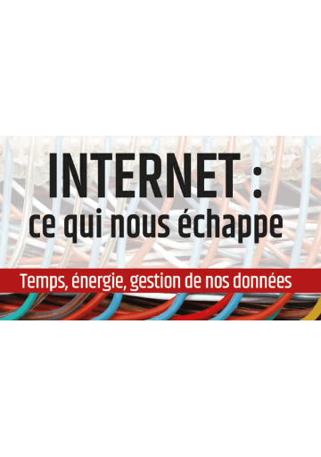 Internet : ce qui nous échappe