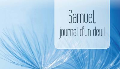 Samuel,  journal d'un deuil