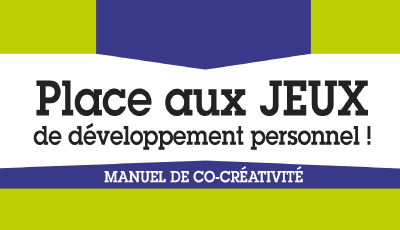 Place aux jeux de développement personnel ! par Catherine CLUZEL-BURON, Muriel ROJAS ZAMUDIO