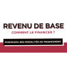Revenu de base (Le) : comment le financer
