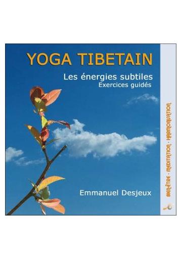 Yoga tibétain - Les énergies subtiles