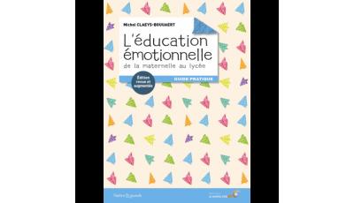 L'éducation émotionnelle : de la maternelle au lycée